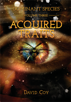 Volume Three – Acquired Traits